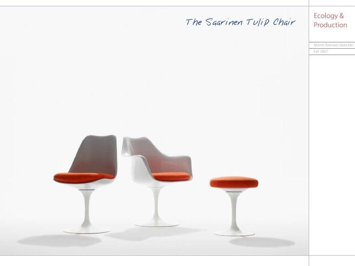 Ecology &                                                             The Saarinen Tulip Chair                        Prod...
