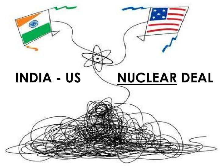 us india nuclear deal essay Indo-us nuclear deal the nuclear deal is expected to increase nuclear  power generation in india from 4000 mw to 20000 mw by 2020.
