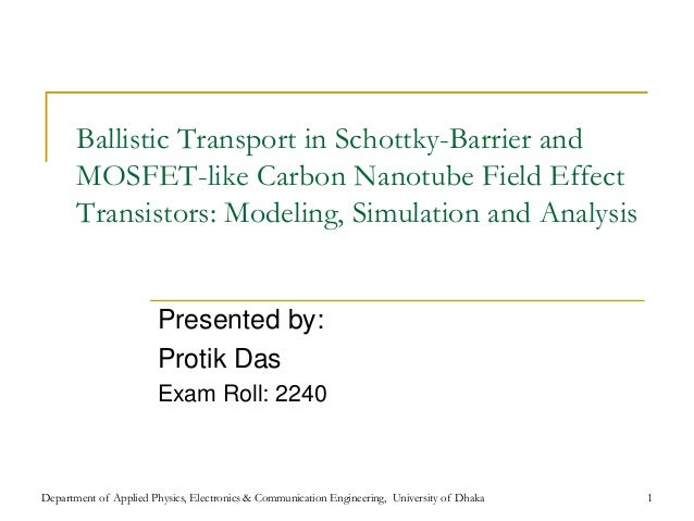 Ballistic Transport in Schottky-Barrier and       MOSFET-like Carbon Nanotube Field Effect       Transistors: Modeling, Si...