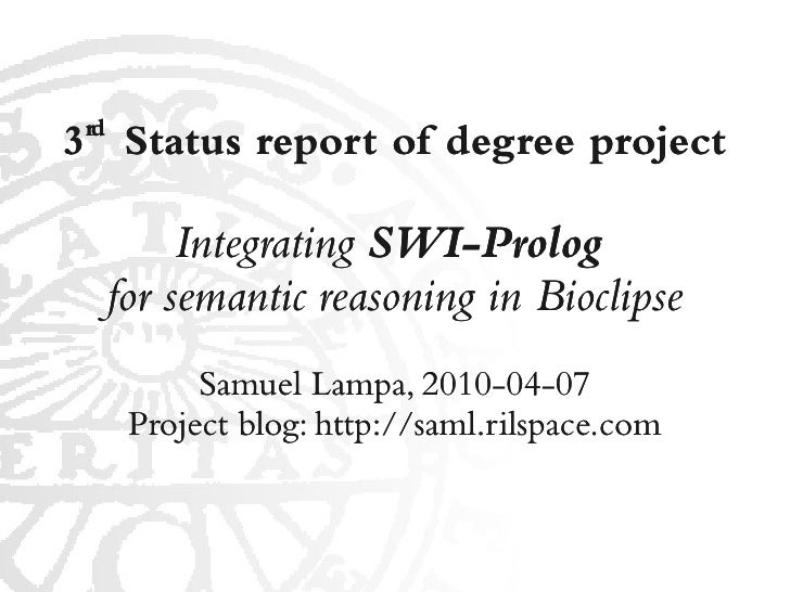 rd 3 Status report of degree project             Integrating SWI-Prolog       for semantic reasoning in Bioclipse         ...