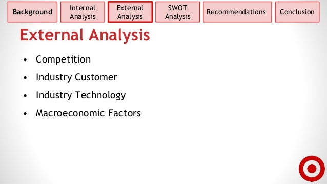 target corp swot internal and external analysis Find the latest and comprehensive swot & pestle analysis of target corporation, the second-largest discount store retailer in the us.
