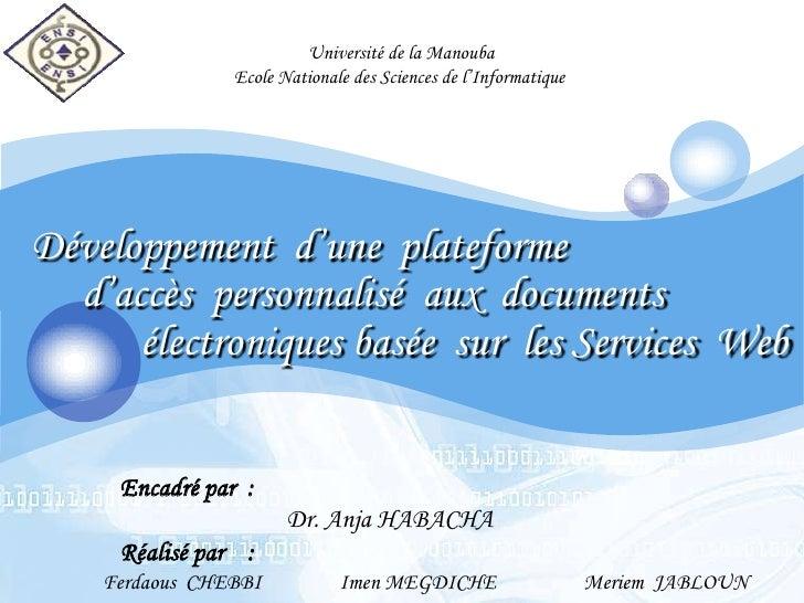 Université de la Manouba<br />Ecole Nationale des Sciences de l'Informatique<br />Développement  d'une  plateforme  <br />...