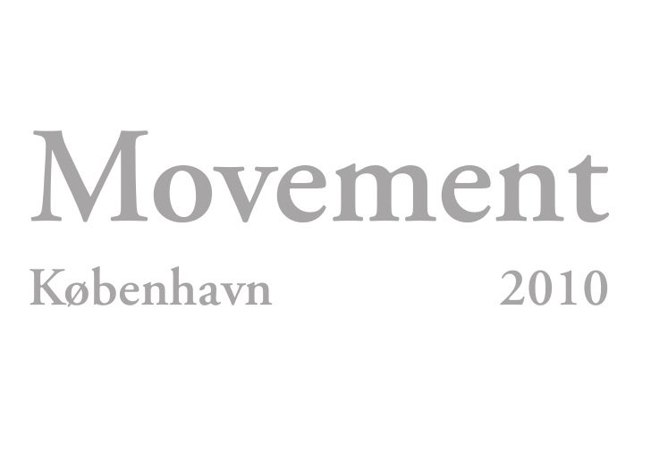 Movement København   2010
