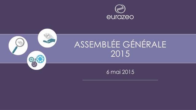 ASSEMBLÉE GÉNÉRALE 2015 6 mai 2015