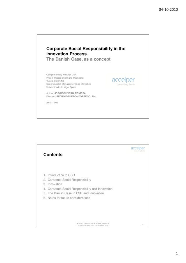 04-10-2010     Corporate Social Responsibility in the     Innovation Process.     The Danish Case, as a concept     Compli...