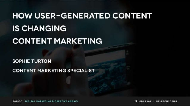 How user-generated content is changing content marketing