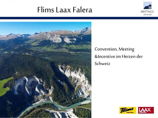 Flims Laax Falera Convention, Meeting &Incentive im Herzen der Schweiz