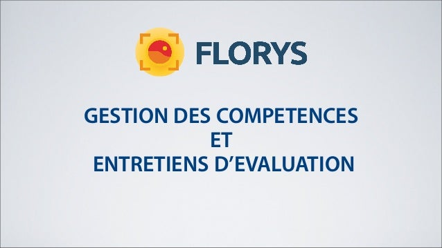 GESTION DES COMPETENCESETENTRETIENS D'EVALUATION