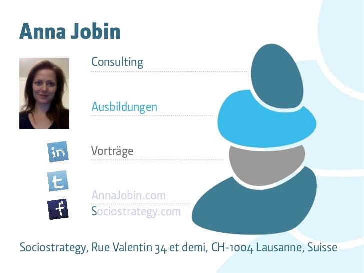 Anna Jobin              Consulting              Ausbildungen              Vorträge              AnnaJobin.com             ...