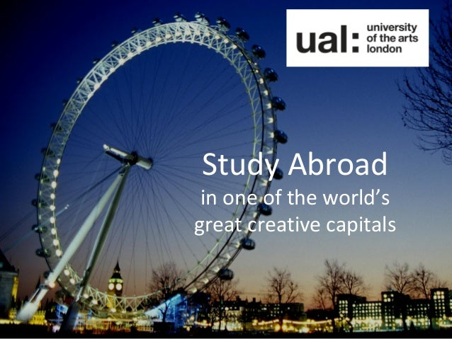 Study Abroad in one of the world'sgreat creative capitals