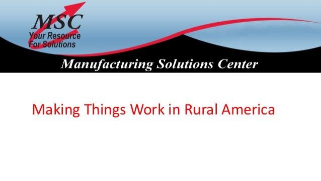 Making Things Work in Rural America