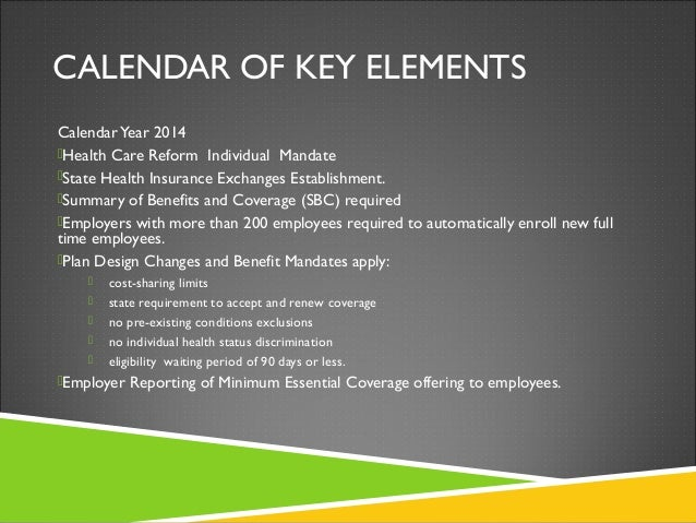 Healthcare business present and future challenges - Minimum essential coverage plan design ...