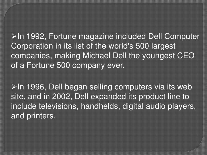 an introduction to the history of dell computer corporation If you'd like a visual guide to apple history take a look at after the introduction of os x would the broken apple computer inc, michael dell.