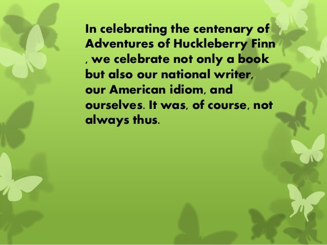 Huckleberry Finn - A Racist Novel?