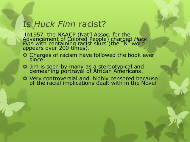 "american experience in huck finn essay This essay example racism theme in the adventures of huckleberry finn will examine the theme of racism in the novel ""the adventures of huckleberry."