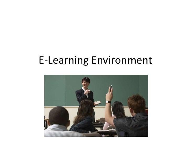 E-Learning Environment