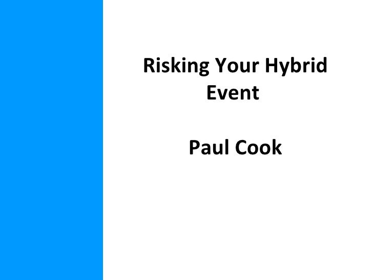 Risking Your Hybrid Event  Paul Cook