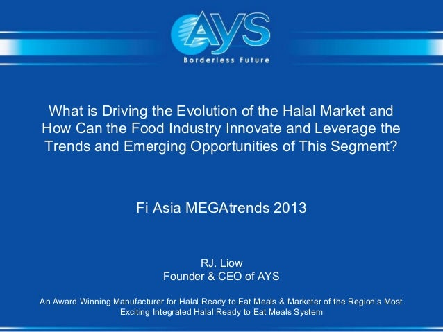 What is Driving the Evolution of the Halal Market and How Can the Food Industry Innovate and Leverage the Trends and Emerg...