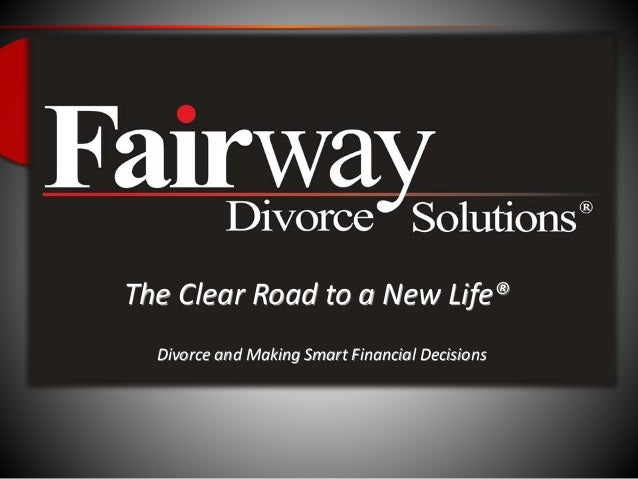 The Clear Road to a New Life® Divorce and Making Smart Financial Decisions