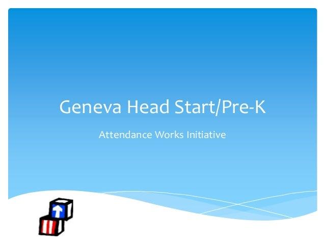 Geneva Head Start/Pre-K Attendance Works Initiative