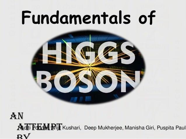 Fundamentals ofAn attemptKushari, Deep Mukherjee, Manisha Giri, Puspita Paul Aditi Podder, Arijit