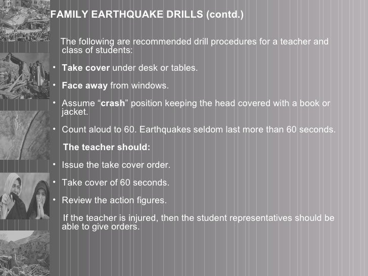 <ul><li>The following are recommended drill procedures for a teacher and class of students:  </li></ul><ul><li>Take cover ...