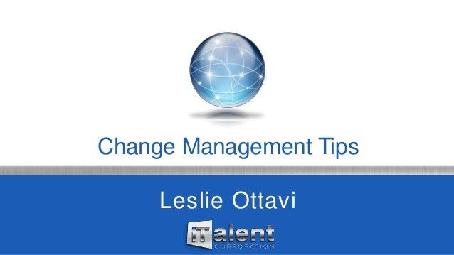 Change Management Tips Leslie Ottavi