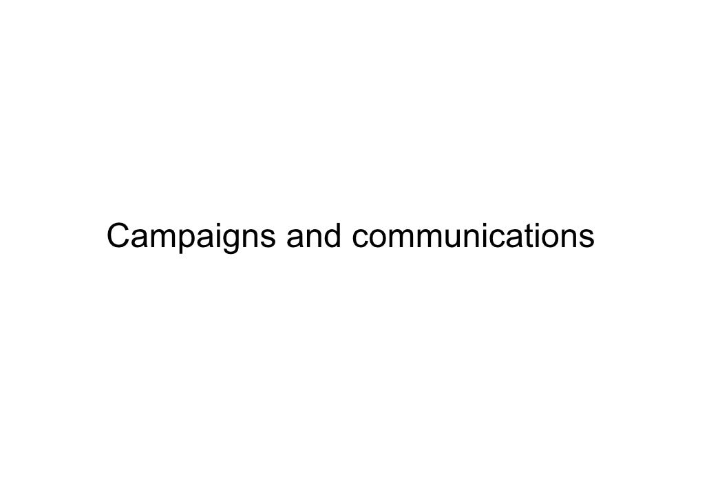 Campaigns and communications