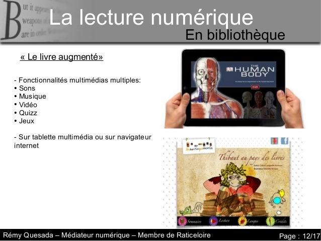 La lecture numérique     La lecture numériqueLa lecture numérique           Le livre augmenté                             ...