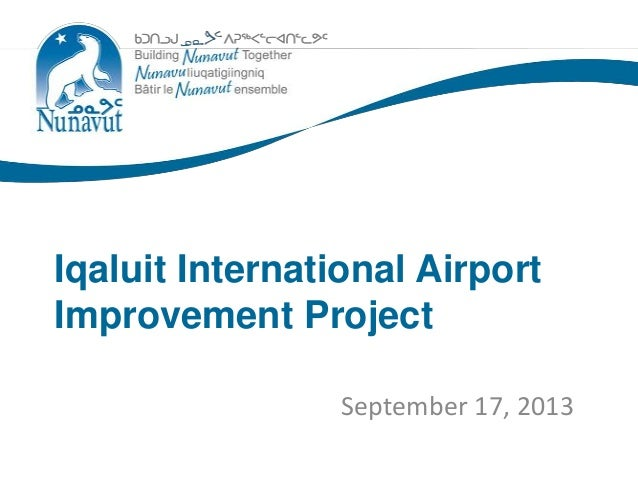 Sub-Head September 17, 2013 Iqaluit International Airport Improvement Project