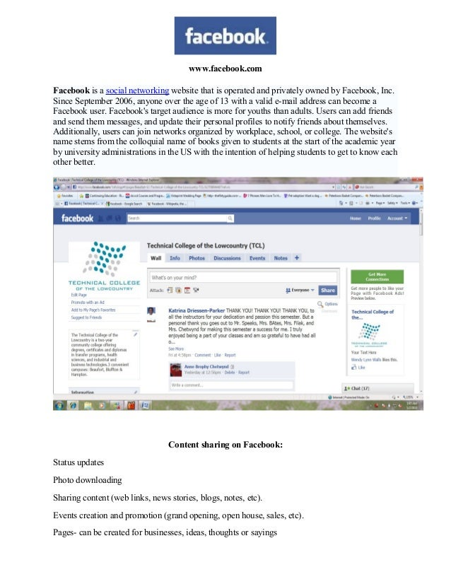 www.facebook.com Facebook is a social networking website that is operated and privately owned by Facebook, Inc. Since Sept...
