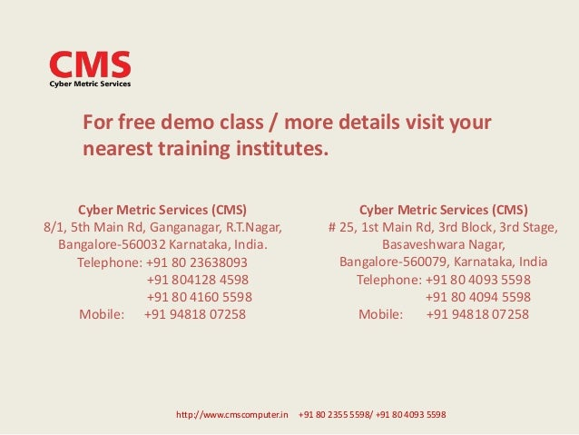http://www.cmscomputer.in +91 80 2355 5598/ +91 80 4093 5598 For free demo class / more details visit your nearest trainin...