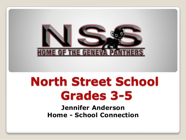 North Street School Grades 3-5 Jennifer Anderson Home - School Connection