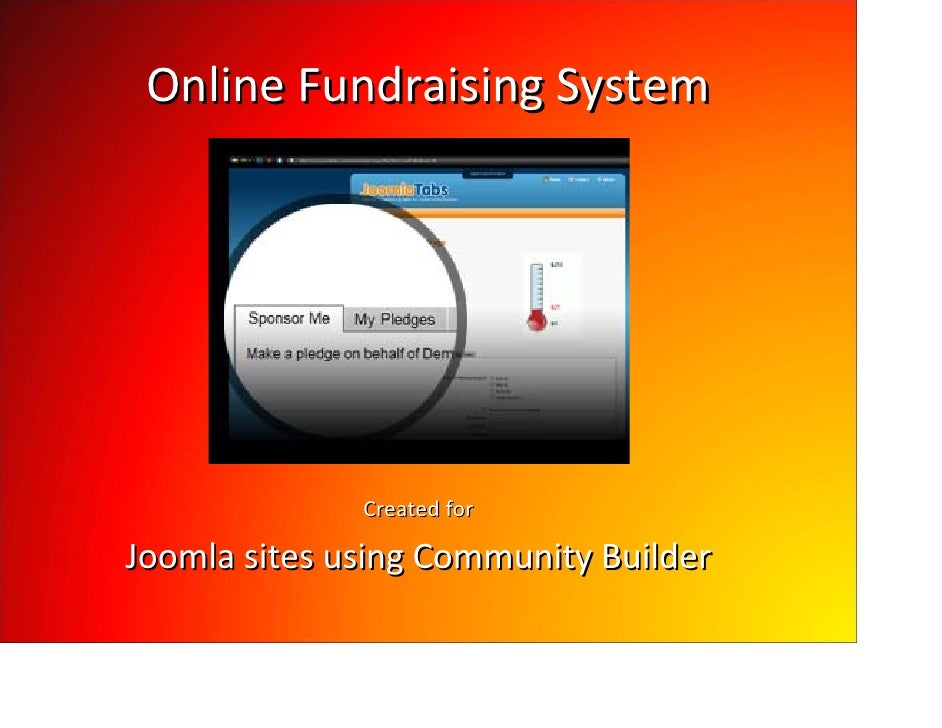 Online Fundraising System                   Created for  Joomla sites using Community Builder