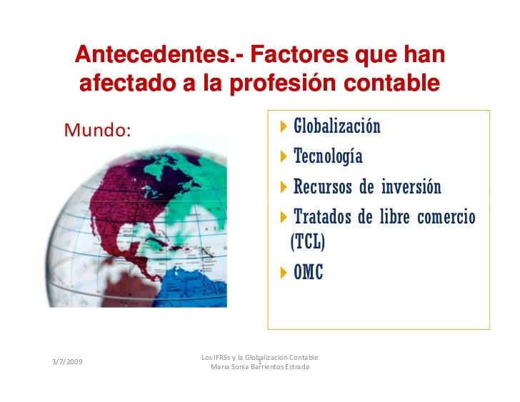 Antecedentes.-      Antecedentes.- Factores que han      afectado a la profesión contable                                 ...