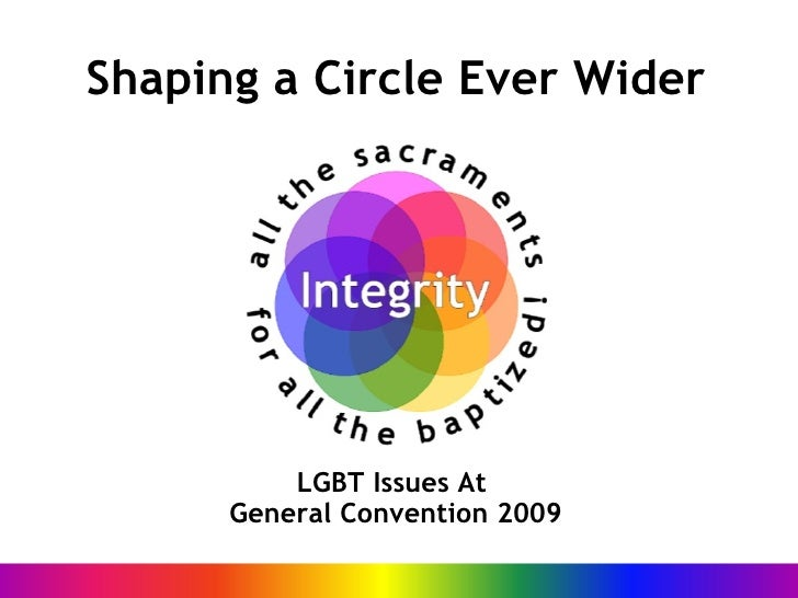 Shaping a Circle Ever Wider LGBT Issues At  General Convention 2009