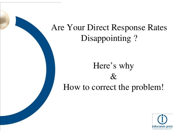 Are Your Direct Response Rates Disappointing ? Here's why & How to correct the problem!
