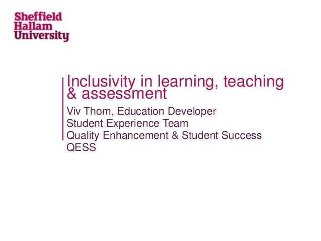 Viv Thom, Education Developer Student Experience Team Quality Enhancement & Student Success QESS Inclusivity in learning, ...