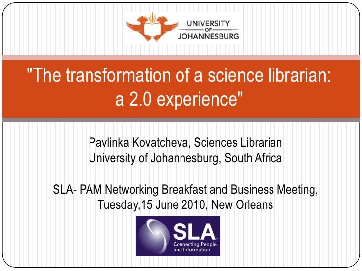 """""""The transformation of a science librarian: a 2.0 experience""""<br />PavlinkaKovatcheva, Sciences Librarian<br />University ..."""