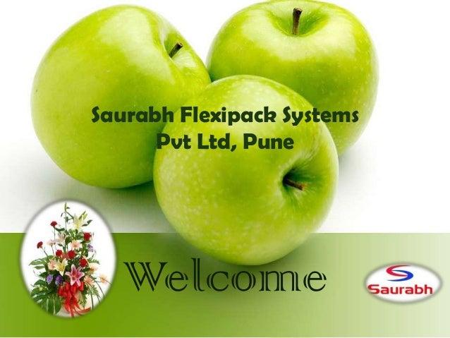 Saurabh Flexipack Systems Pvt Ltd, Pune  Welcome