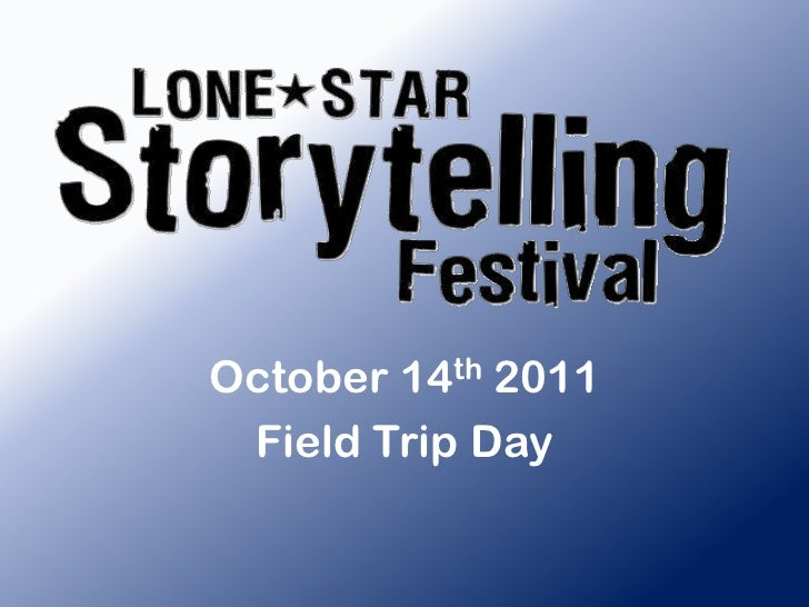 October 14th 2011<br />Field Trip Day<br />