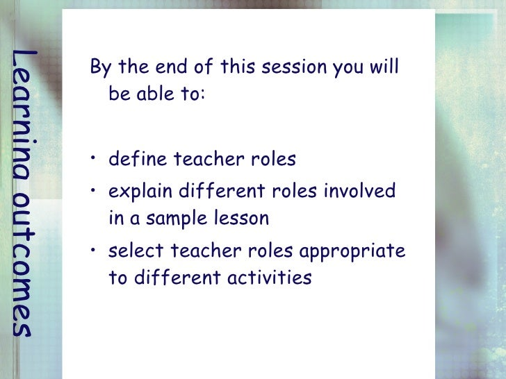 roles of a teacher Roles and responsibilities - teaching service page | 2 overview the roles and responsibilities that can be expected of employees at the various classification levels, including the.