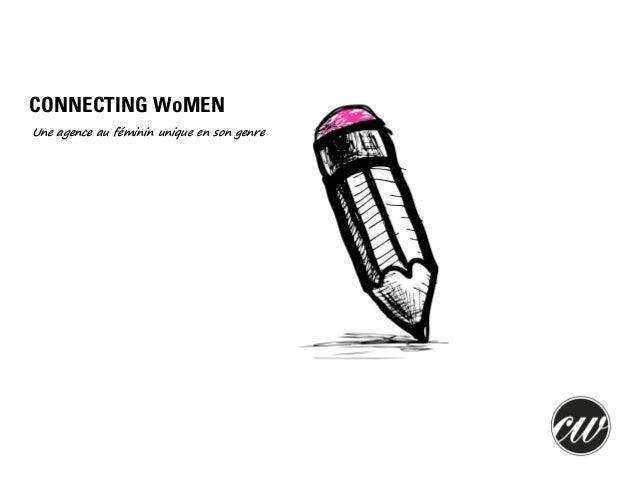 CONNECTING WoMEN Une agence au féminin unique en son genre