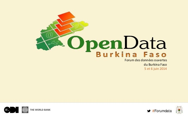 Forum des données ouvertes du Burkina Faso 5 et 6 juin 2014 #Forumdata
