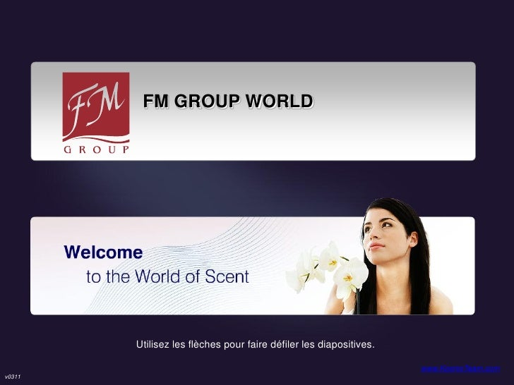 FM GROUP WORLD        Utilisez les flèches pour faire défiler les diapositives.                                           ...