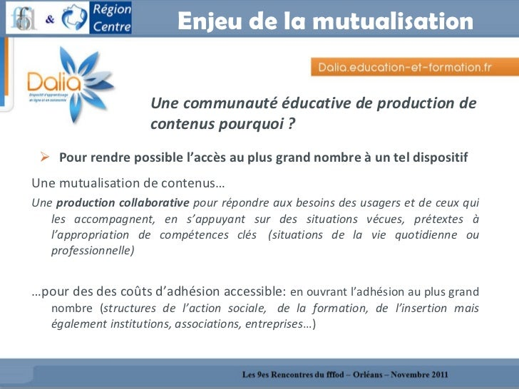 Enjeu de la mutualisation <ul><li>Pour rendre possible l'accès au plus grand nombre à un teldispositif </li></ul><ul><li...