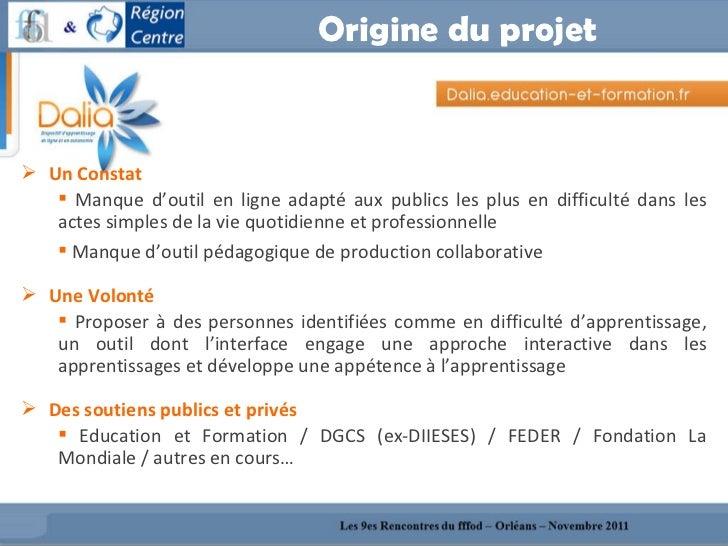 Origine du projet <ul><li>Un Constat  </li></ul><ul><ul><li>Manque d'outil en ligne adapté aux publics les plus en difficu...