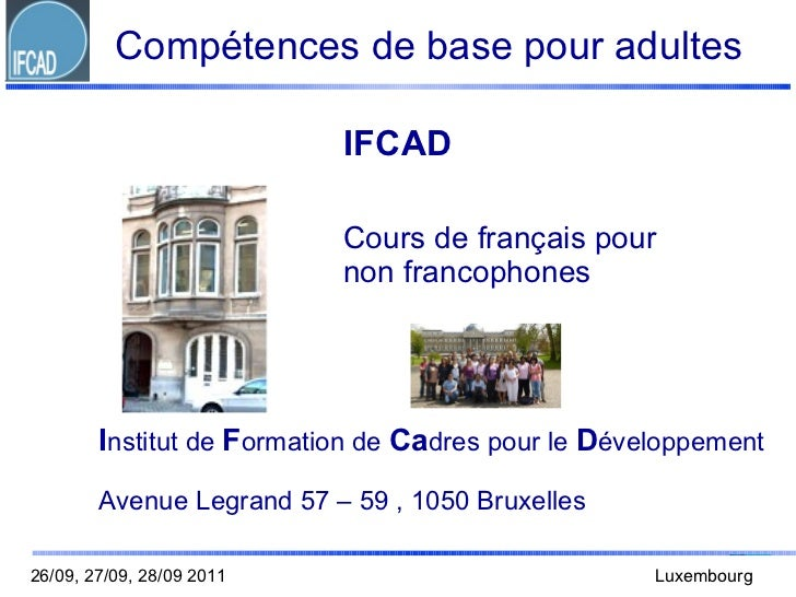 Compétences de base pour adultes                           IFCAD                           Cours de français pour         ...