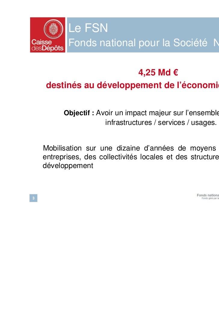 Presentation du Fonds national pour la Société Numérique Slide 3