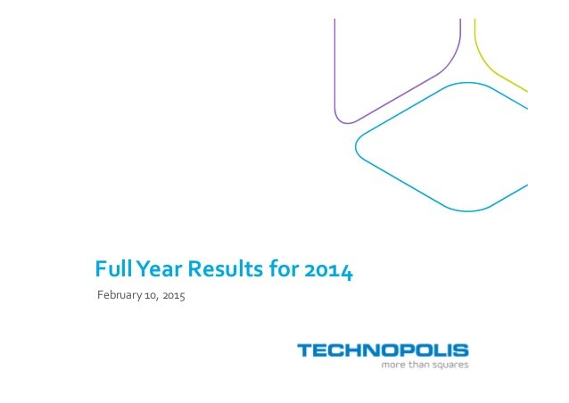 FullYear Results for 2014 February 10, 2015
